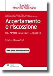Accertamento e Riscossione - D.L. n. 78/2010 convertito in legge