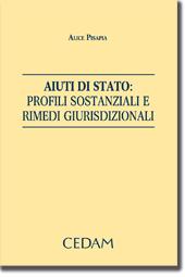Aiuti di stato: profili sostanziali e rimedi giurisdizionali