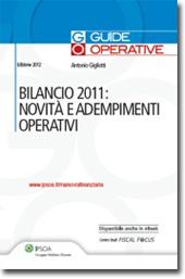 Bilancio 2011: novità e adempimenti operativi
