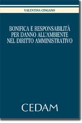 Bonifica e responsabilità per danno all'ambiente nel diritto amministrativo