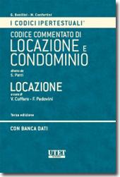 Codice commentato di locazione e condominio - Vol. Locazione