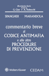 Commentario Breve al Codice Antimafia e alle altre Procedure di Prevenzione