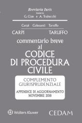 Commentario breve al Codice di Procedura Civile - Complemento giurisprudenziale - Appendice di aggiornamento novembre 2018
