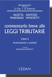 Commentario breve alle Leggi Tributarie - Tomo II: Accertamento e Sanzioni