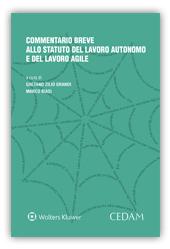 Commentario breve allo statuto del lavoro autonomo e del lavoro agile