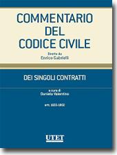 Commentario del Codice civile diretto da Enrico Gabrielli <br> Dei Singoli Contratti - Vol. II: Artt. 1655-1802 c.c