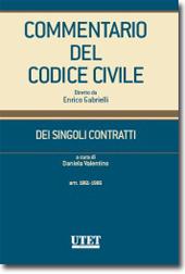 Commentario del Codice civile diretto da Enrico Gabrielli <br> Dei Singoli Contratti - Vol. IV: Artt. 1861-1986 c.c.