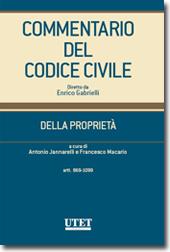 Commentario del Codice civile diretto da Enrico Gabrielli <br> Della Proprietà - Vol. II: artt. 869-1099 c.c.