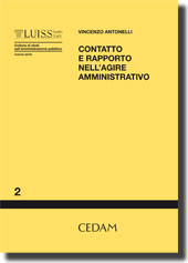 Contatto e rapporto nell'agire amministrativo