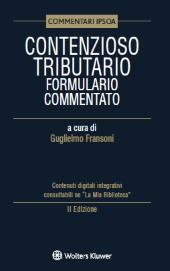 Contenzioso tributario - Formulario Commentato