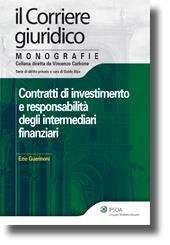 Contratti di investimento e responsabilità degli intermediari finanziari