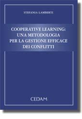Cooperative Learning: una metodologia per la gestione efficace dei conflitti.
