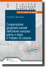 Cooperazione giudiziaria penale nell'Unione europea prima e dopo il Trattato di Lisbona