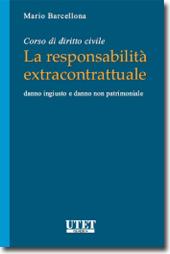 Corso di diritto civile: la responsabilità extracontrattuale