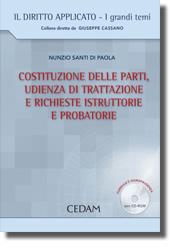 Costituzione delle parti, udienza di trattazione e richieste istruttorie probatorie