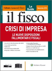 Crisi d'impresa - Le nuove disposizioni fallimentari e fiscali