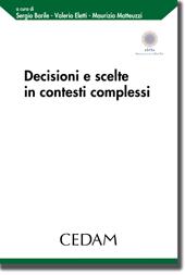 Decisioni e scelte in contesti complessi