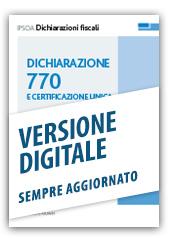 Dichiarazione 770 e Certificazione Unica - Libro Digitale sempre aggiornato