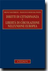 Diritti di cittadinanza e libertà di circolazione nell\'Unione ...