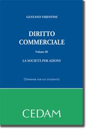 Diritto commerciale - Vol. III: La società per azioni (Dispense per gli studenti)