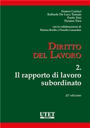 Diritto del lavoro - Vol. II: Il rapporto di lavoro subordinato