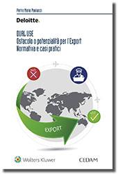 Dual use - Ostacolo e potenzialità per l'Export