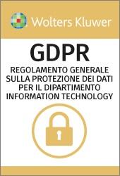 E-LEARNING  GDPR - Il Regolamento Generale europeo sulla Protezione dei dati per il Dipartimento Information Technology (italiano)