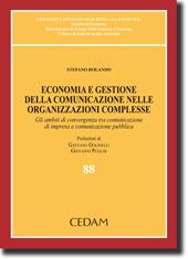 Economia e gestione delle comunicazione nelle organizzazioni complesse
