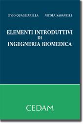 Elementi introduttivi di ingegneria biomedica