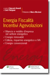 Energia Fiscalità Incentivi Agevolazioni