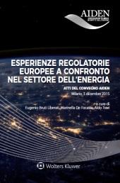 Esperienze regolatorie europee a confronto nel settore dell'energia