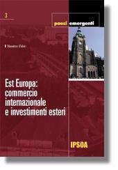 Est Europa: commercio internazionale e investimenti esteri
