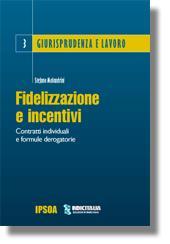 Fidelizzazione e incentivi
