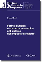 Forma giuridica e sostanza economica nel sistema dell'imposta di registro