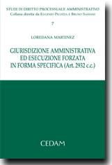 Giurisdizione amministrativa ed esecuzione forzata in forma specifica (art.2932 c.c.)