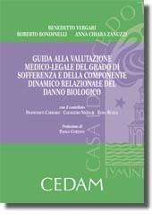 Guida alla valutazione medico-legale del grado di sofferenza e della componente dinamico relazionale del danno biologico