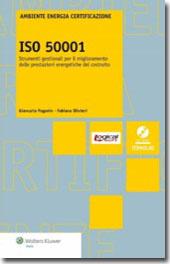 ISO 50001 - Strumenti gestionali per il miglioramento delle prestazioni energetiche del costruito