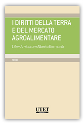 I diritti della terra e del mercato agroalimentare