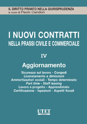 I nuovi contratti nella prassi civile e commerciale - Aggiornamento Vol. IV