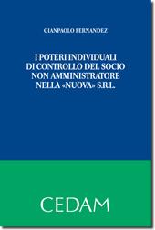 """I poteri individuali di controllo del socio non amministratore nella """"nuova"""" srl"""