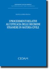 I procedimenti relativi all'efficacia delle decisioni straniere in materia civile