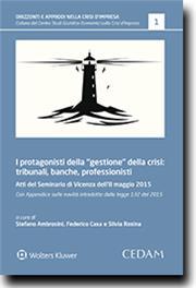 """I protagonisti della """"gestione"""" della crisi: tribunali, banche, professionisti"""