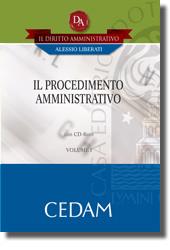 Il Diritto Amministrativo. Manuali professionali - Vol I: Il procedimento amministrativo