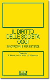 Il Diritto delle società oggi - Innovazioni e persistenze