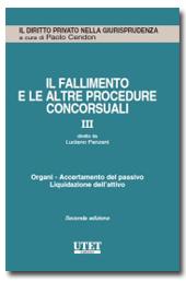 Il Fallimento e le altre procedure concorsuali - Vol. 3: Organi, accertamento del passivo, liquidazione dell'attivo