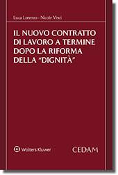 """Il Nuovo Contratto di Lavoro a Termine dopo la Riforma della """"DIGNITÀ"""""""