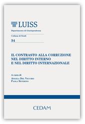 Il contrasto alla corruzione nel diritto interno e nel diritto internazionale