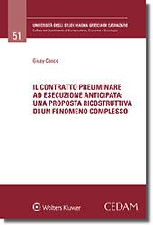 Il contratto preliminare ad esecuzione anticipata: una proposta ricostruttiva di un fenomeno complesso