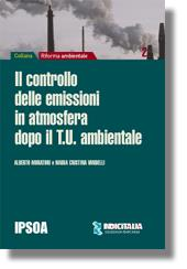 Il controllo delle emissioni dopo il T.U. ambientale