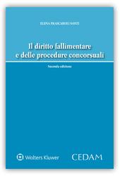 Il diritto fallimentare e delle procedure concorsuali
